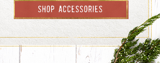 Get up to 30% Accessories and More