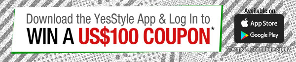 Download the YesStyle App and win a US$ 100 coupon!