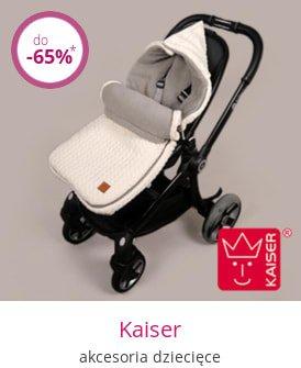 Kaiser - akcesoria dziecięce