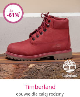 Timberland - obuwie dla całej rodziny