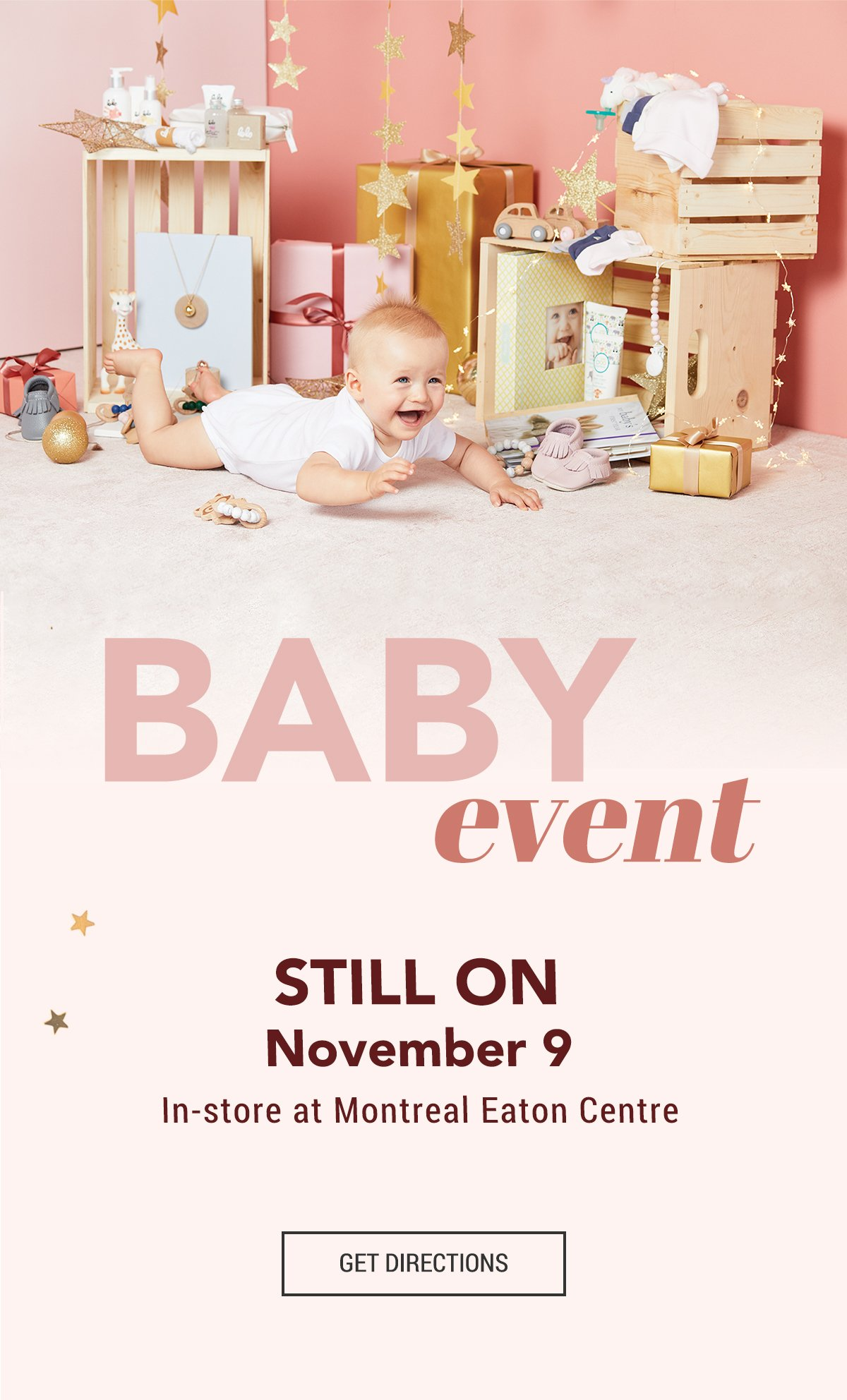 Baby Event Still on, November 9 In-store at Montreal Eaton Centre