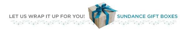 Sundance Gift Box