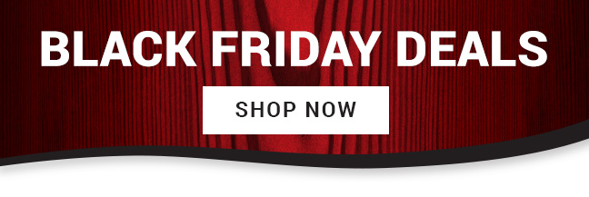 Black Friday Deals - Shop Now!