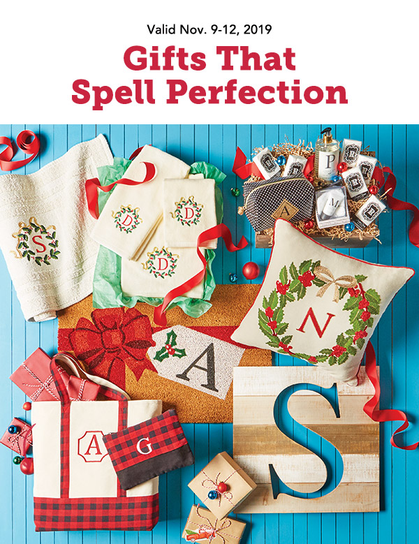 Valid Nov. 9-12, 2019 | Gifts That Spell Perfection