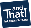 andThat!® by Christmas Tree Shops®