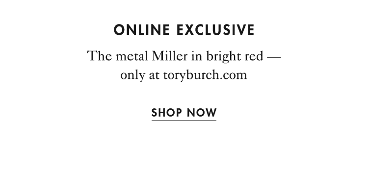 The metal Miller in bright red - only at toryburch.com