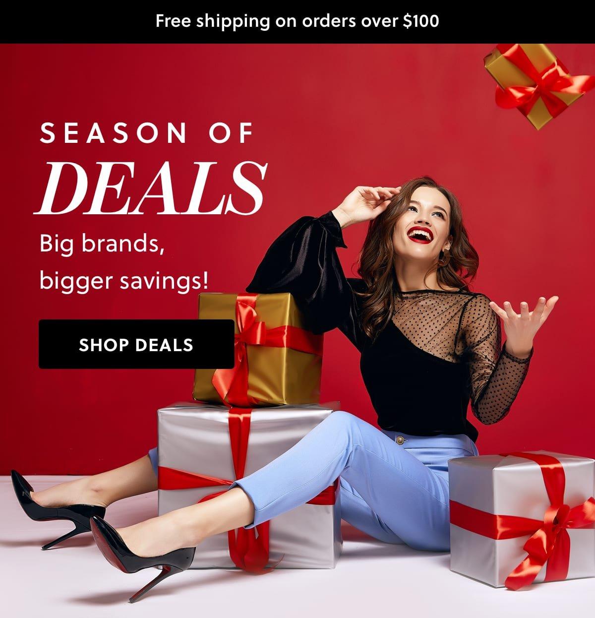 Season of Deals: Big brands, bigger savings!