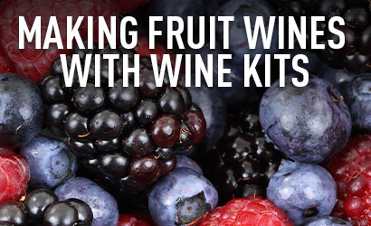 Making Fruit Wines With Wine Kits