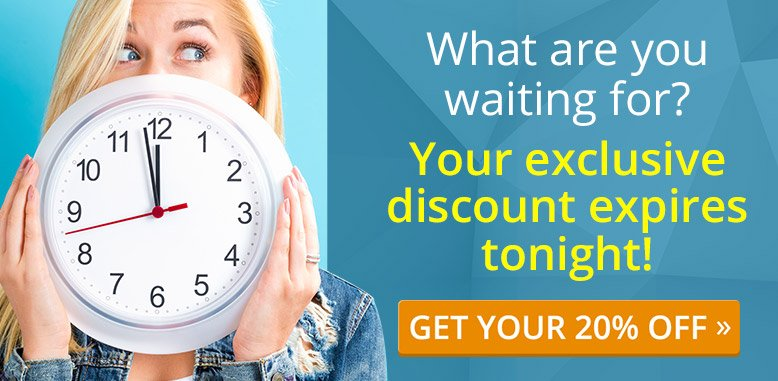 What are you waiting for? Your exclusive discount expires tonight! GET YOUR 20% OFF »