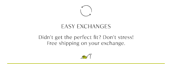 Free Shipping on all exchanges
