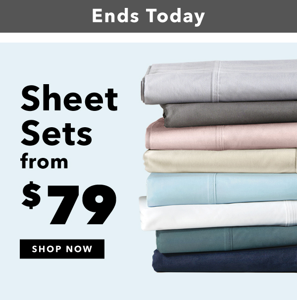 Ends today sheet sets