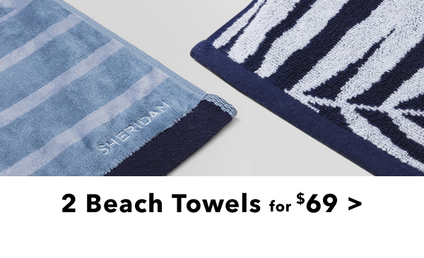 2 Beach Towels for 69