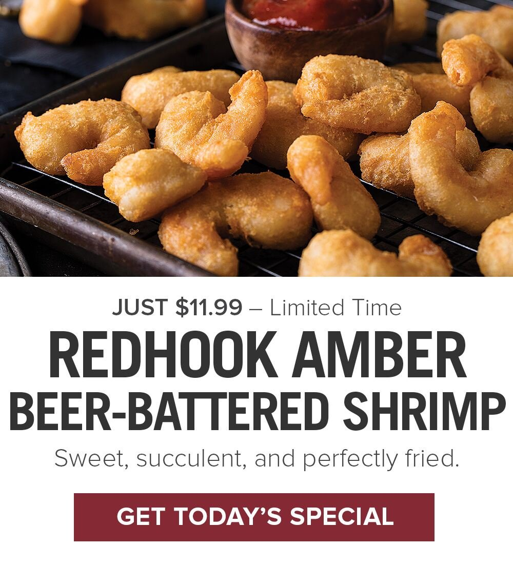 Just $11.99 – Limited Time | REDHOOK AMBER BEER-BATTERED SHRIMP - Sweet, succulent, and perfectly fried. || Get Today's Special