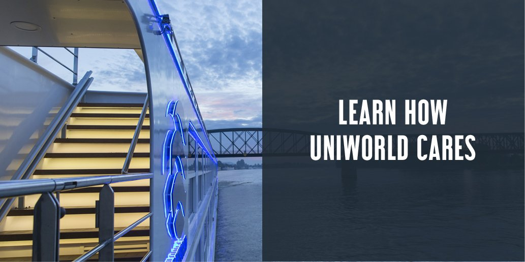 Learn how Uniworld cares