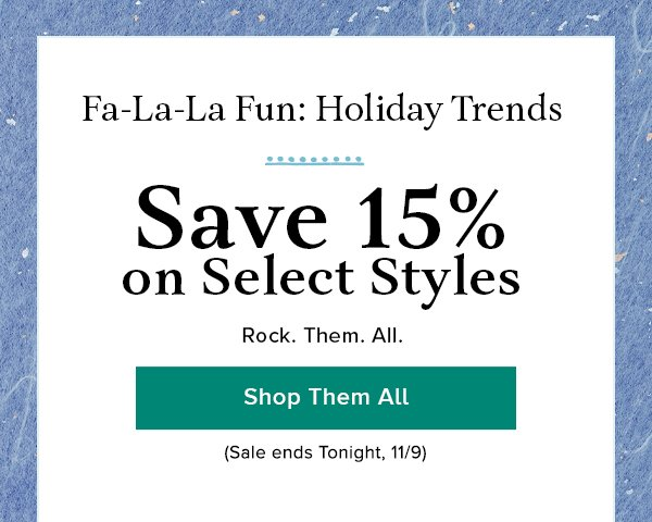 15% off Holiday Trends