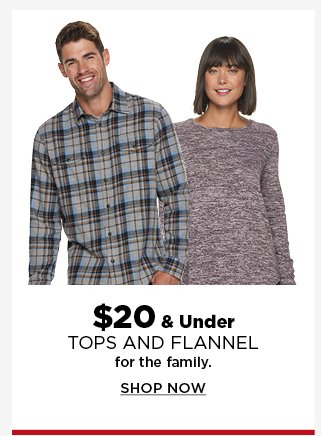 $20 and under tops and flannel for the family. shop now.