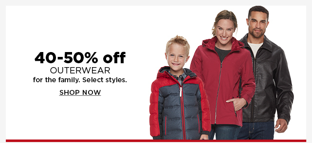 40 to 50% off outerwear for the family. select styles. shop now.