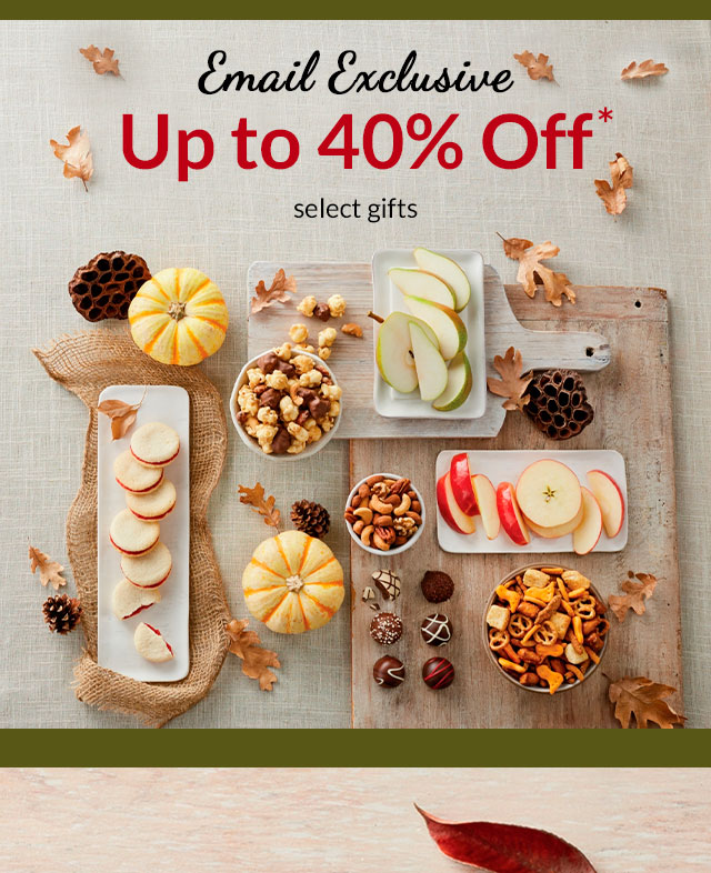 EMAIL EXCLUSIVE - Up to 40% Off