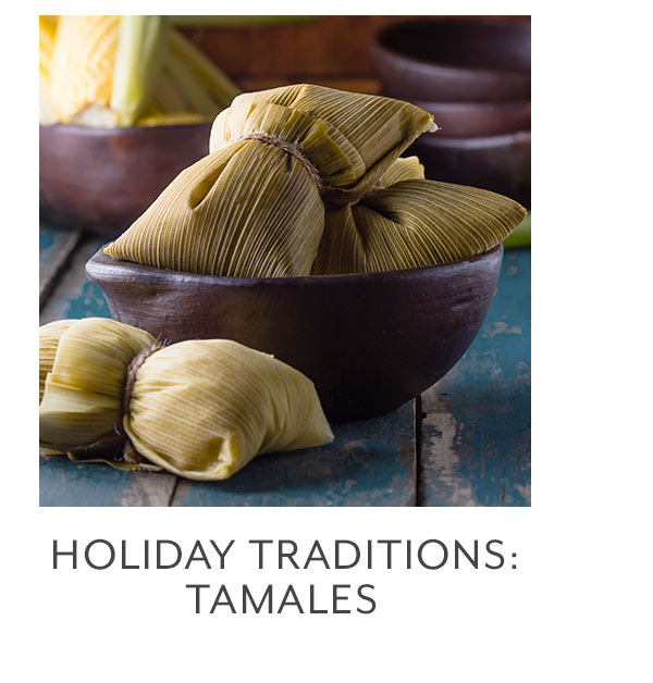 Class: Holiday Traditions • Tamales