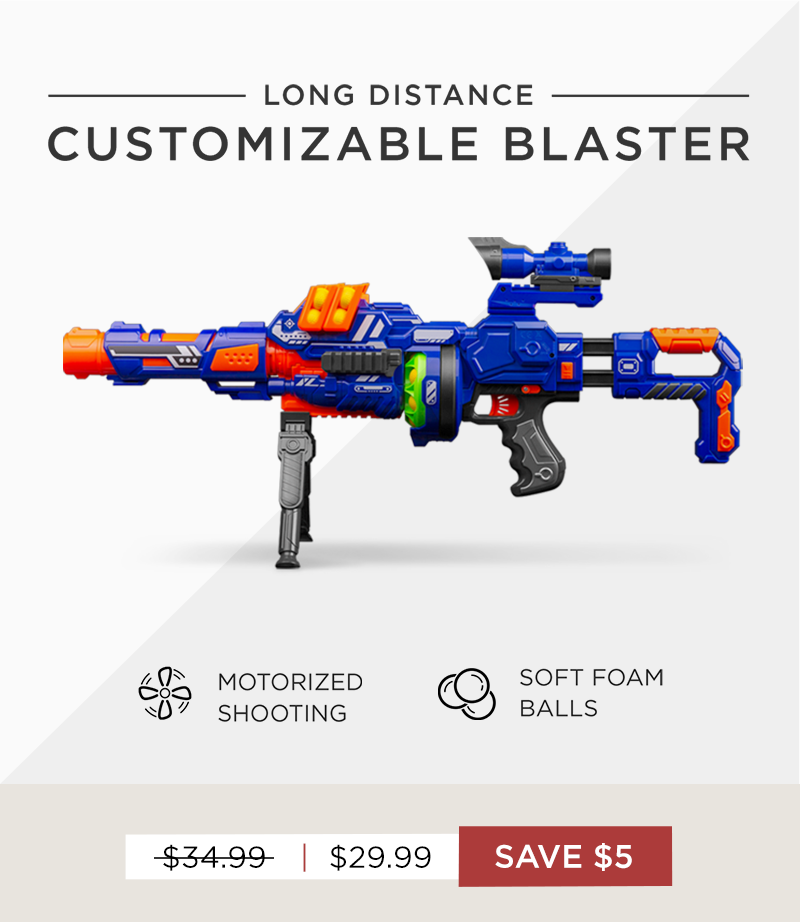 SAVE $5 on our Long Distance Customizable Blaster