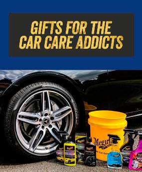 GIFTS FOR THE CAR CARE ADDICTS