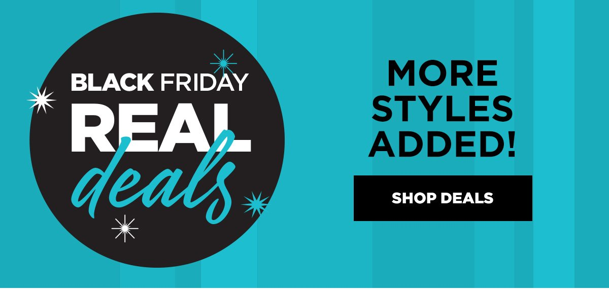 BLACK FRIDAY REAL DEALS NEW STYLE ADDED