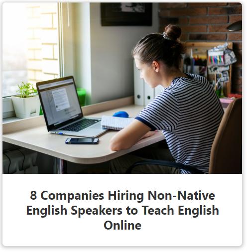 8 Companies hiring Non-Native English Speakers