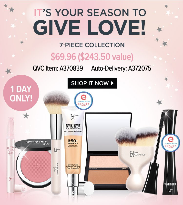 1 DAY ONLY! - IT'S YOUR SEASON TO GIVE LOVE! - 7-PIECE COLLECTION - $69.96 - $243.50 value - QVC Item: A370839 - Auto-Delivery: A372075 - SHOP IT NOW >