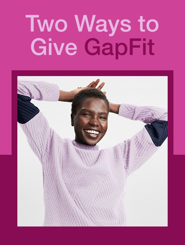 Two Ways to Give GapFit