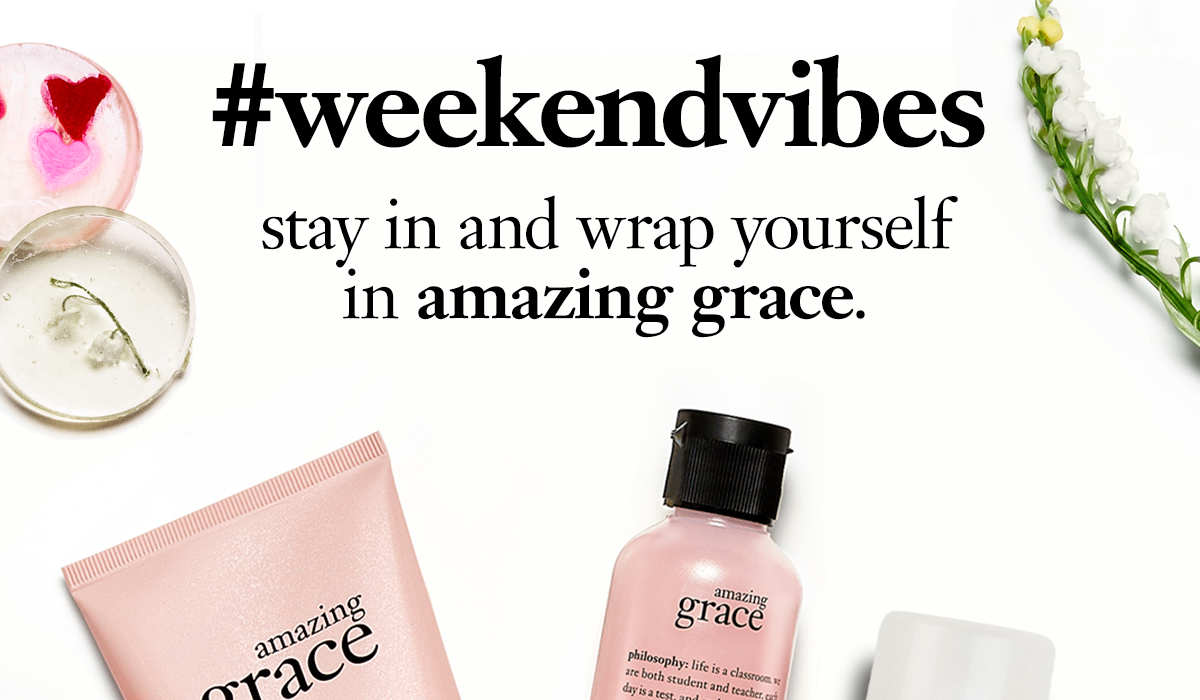 #weekendvibes | stay in and wrap yourself in amazing grace.