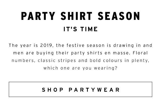 Party Shirt Season - Shop Partywear