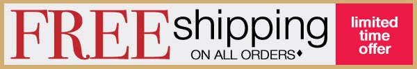 Free Shipping on all orders ♦ - Limited Time Offer