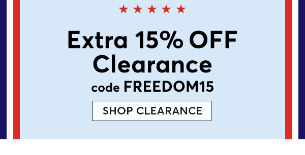 Get an EXTRA 15% Off Clearance - Turn on your images