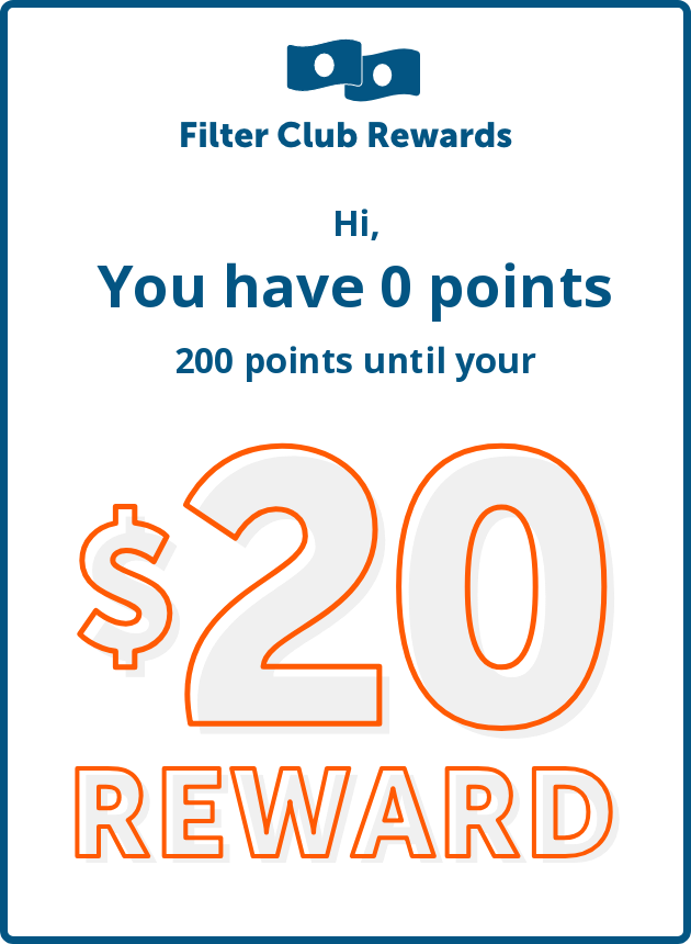 Are you part of the Filter Club Rewards yet? If not, click here to sign up and start saving even more!