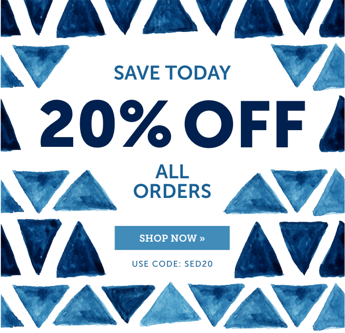 Save 20% today with code SED20 at checkout, just for our email subscribers!