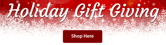 Don't Know What To Get Someone. Shop Our Holiday Gift Giving Guide...Shop Here
