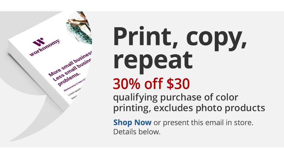 Get 30% off a $30 or more purchase of Any Color Printing - excludes photo products