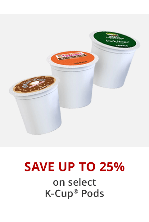 Save up to 25% on select K-Cups
