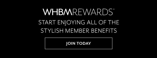 Join WHBM Rewards Today