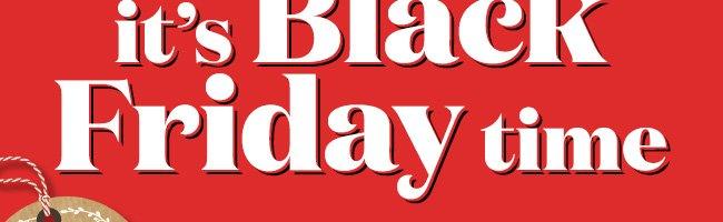 Black Friday Time