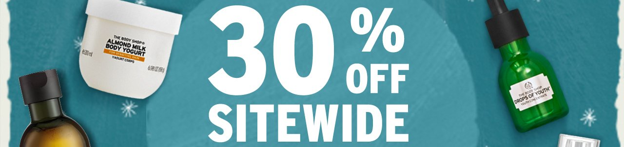 30% OFF SITEWIDE TO REDEEM IN-STORE, SIMPLY SHOW THIS EMAIL.