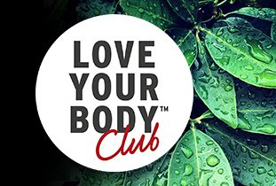 LOVE YOUR BODY™ CLUB