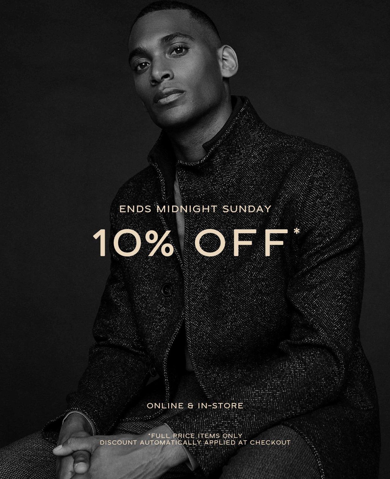 10% Off Ends Midnight Sunday