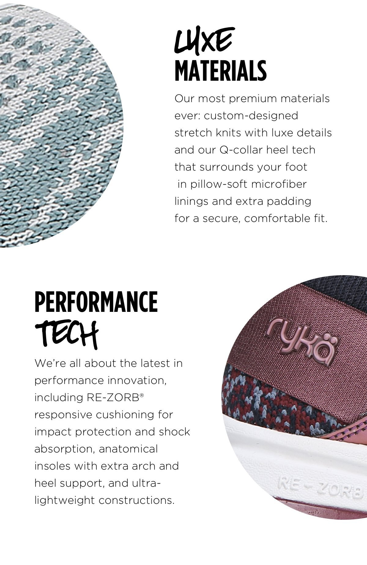 Premium materials and latests in performance innovation