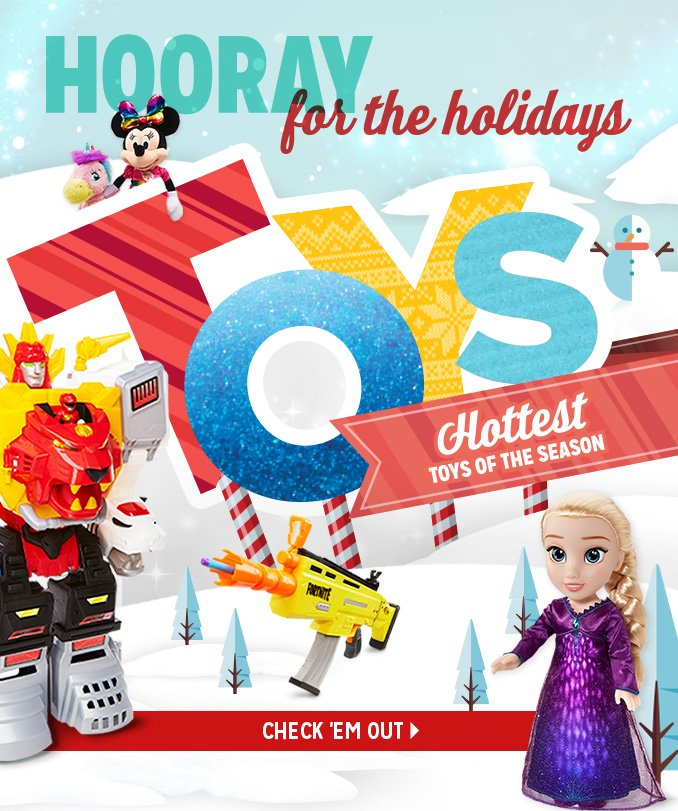 HOORAY for the holidays   Hottest TOYS OF THE SEASON    CHECK 'EM OUT