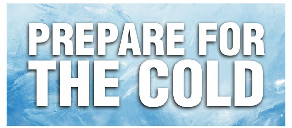 Prepare Your Home For The Cold - Shop Now