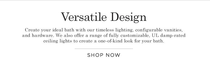 Versatile Design