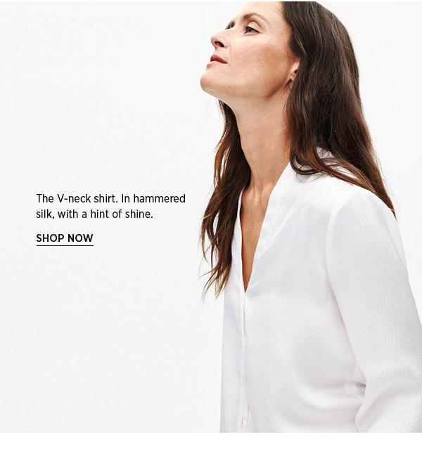 The V-neck shirt. SHOP NOW