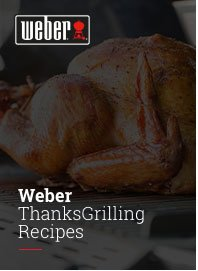 Weber ThanksGrilling Recipes