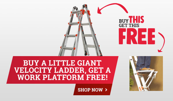 BOGA - Buy a little giant Velocity Ladder, Get a Work Platform Free! - Shop Now